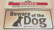 "Dogs Warning Safety Sign ""BEWARE OF THE DOG ENTER OWN YOUR RISK"" security sign"