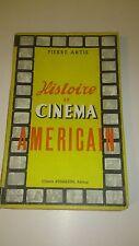 Pierre Artis - Histoire du Cinéma Américain - 1926/1947 - Colette d'Halluin
