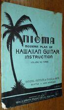Nioma Modern Plan of Hawaiian Guitar Instruction Vol. 3 Rare Music Book 1935