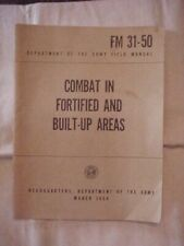 FM 31-50 COMBAT IN FORTIFIED AND BUILT-UP AREA, DEPARTMENT OF THE ARMY