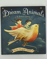Dream Animals Childrens Book A Bedtime Journey by Emily Winfield Martin