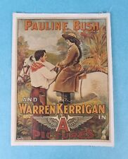 "ORIGINAL 1914 PAULINE BUSH & WARREN KERRIGAN ""A"" PICTURES SILENT FILM POSTER"
