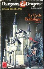 DONJONS & DRAGONS LE CYCLE PENHALIGON 4 LE SANG DES ABELAATS