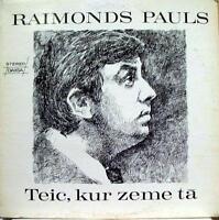 RAIMONDS PAULS teic, kur zeme ta LP VG- DAIGA 344 Vinyl  Record