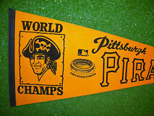 """VINTAGE 1971? PITTSBURG PIRATES WORLD SERIES CHAMPS FULL SIZE PENNANT 30"""" - EXC"""