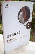 2003 ROMANZO DI AMBIENTE CATANESE. MELISSA P. '100 COLPI DI SPAZZOLA...'