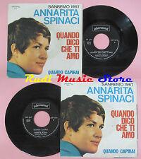 LP 45 7'' ANNARITA SPINACI Quando dico che ti amo Quando capirai 1967 *cd mc dvd