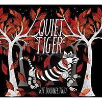 KIT TRIO DOWNES - QUIET TIGER  CD NEU