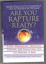 Are You Rapture Ready? Prophecies that the End Time is now Strandberg James HC