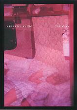 "Rikard Laving - ""Caravan"""