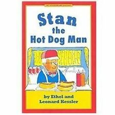 Stan the Hot Dog Man by Leonard Kessler and Ethel Kessler (2009, Hardcover)