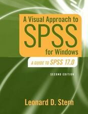 A Visual Approach to SPSS for Windows : A Guide to SPSS 17.0 by Leonard D....