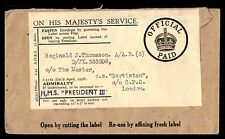 HMS President II GB Official Paid OHMS Cover  to SS Gortistan