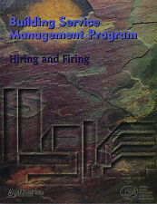 Building Service Management Program: Hiring and Firing Volume Two by BSCAI