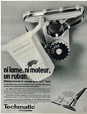 PUBLICITE ADVERTISING 095  1968  GILETTE  le rasoir TECHMATIC  à ruban