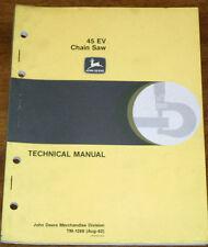 John Deere Model 45EV Chain Saw Technical Manual TM1268
