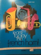 LEARN TO PLAY  METHOD FRENCH HORN IN F  BOOK 2
