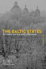 The Baltic States: Estonia, Latvia and Lithuania (Postcommunist States and Natio