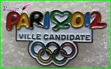 Pin's PARIS 2012 Ville candidate Jeux Olympique JO #2038