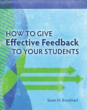 How to Give Effective Feedback to Your Students Brookhart, Susan M. Paperback