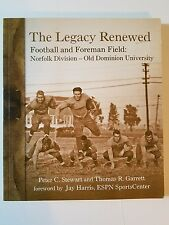 The Legacy Renewed - Football & Foreman Field: Norfolk Division -  Old Dominion