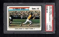 1974 TOPPS #477 WS GAME 6 PSA 9 MINT CENTERED!