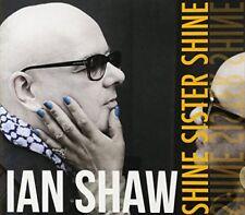 Ian Shaw - Shine Sister Shine [CD]