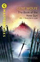 The Book Of The New Sun: Volume 1 Shadow and Claw by Gene Wolfe 9781473216495