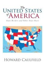 The United States of America : State Borders and Other State Facts