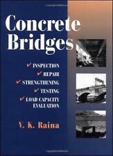 Concrete Bridges: Inspection, Repair, Strengthening, Testing and Load Capacity E