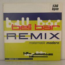 "Bell Bar–Matematik Modern (Remix) (Vinyl 12"" Maxi 33 T Single Sided Promo)"
