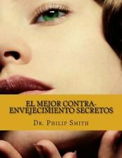 El MEJOR CONTRA-ENVEJECIMIENTO SECRETOS : El Envejecimiento Al Ritmo de...