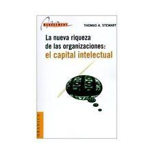 La Nueva Riqueza de Las Organizaciones : El Capital Intelectual by Thomas A....