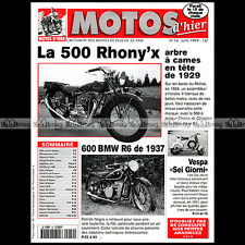 MOTOS D'HIER N°14 BMW 600 R6 RHONY'X 500 VESPA SEI GIORNI PEUGEOT P 515 CEDWELL