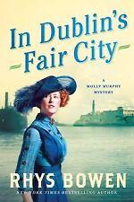 Great Historical Mystery! In Dublin's Fair City: A Molly Murphy Mystery by Rhys