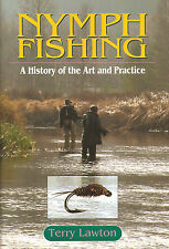 LAWTON TERRY ANGLING BOOK NYMPH FISHING ART & PRACTICE TROUT hardbck BARGAIN new