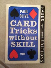 Card Tricks Without Skill by Paul Clive W:/ DJ, 1959 Published By Faber. 3rd Ed.