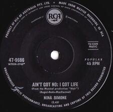 Nina Simone ORIG OZ 45 Ain't got no; I got life/ Real real VG+ RCA '69 Soul Jazz