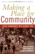 Making a Place for Community: Local Democracy in a