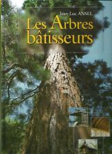 LES ARBRES BATISSEURS / CHARPENTES - MENUISERIE - POUTRES - CONSTRUCTIONS - 30 %
