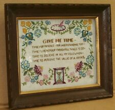 Nice Old Antique Vintage Framed Give Me Time Embroidery - Rustic Cabin Lodge