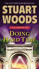 Doing Hard Time (A Stone Barrington Novel) by Stuart Woods