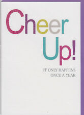 Animo! che succede solo una volta all'anno-umorismo cartolina Di Compleanno - (MIX11) ~ GRATIS P&P