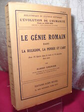 LE GENIE ROMAIN DANS LA RELIGION, LA PENSEE DE L'ART -  Albert GRENIER