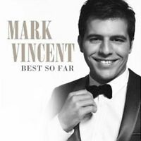 MARK VINCENT Best So Far CD BRAND NEW The Best Of Greatest Hits
