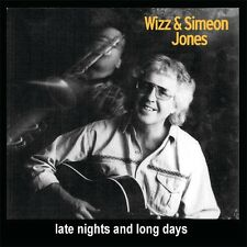 WIZZ & SIMEON JONES - Late Nights And Long Days. New CD + sealed
