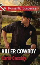 Killer Cowboy (Cowboys of Holiday Ranch, Book 6),Carla Cassidy