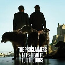The Proclaimers - Let's Hear It for the Dogs [New CD] UK - Import