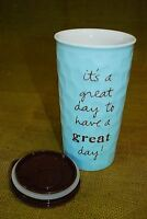 Positive Thoughts Ceramic Travel Coffee Mug IT'S A GREAT DAY TO HAVE A GREAT DAY