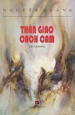 Than Giao Cach Cam by Quang Nguyen (2017, Paperback)